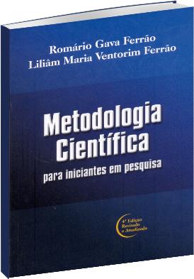 Metodologia Científica - 4ª Edição Revisada e Atualizada
