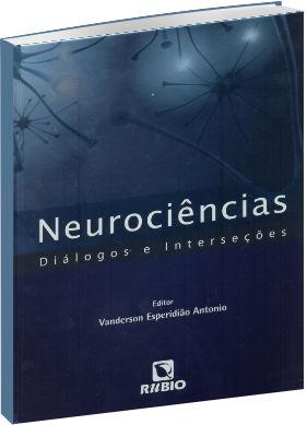 Neurociências - Diálogos e Interseções