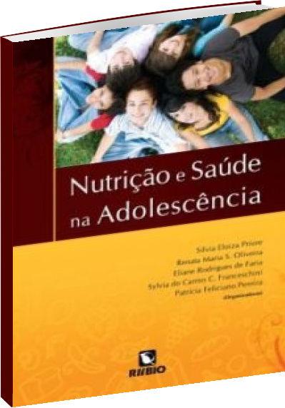 Nutrição e Saúde na Adolescência