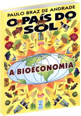 O País do Sol A Bioeconomia