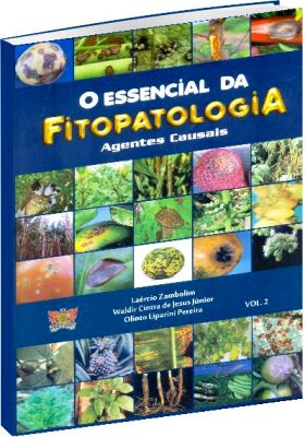 O Essencial da Fitopatologia - Volume 2