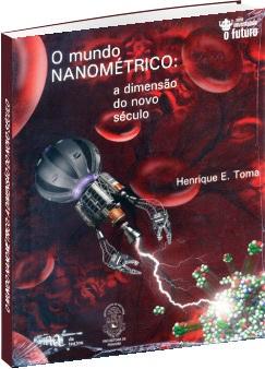 O Mundo Nanométrico