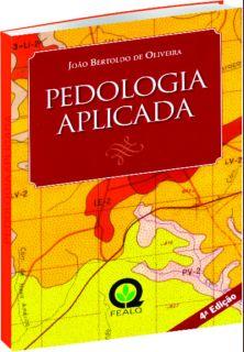 Pedologia Aplicada - 4ª Edição