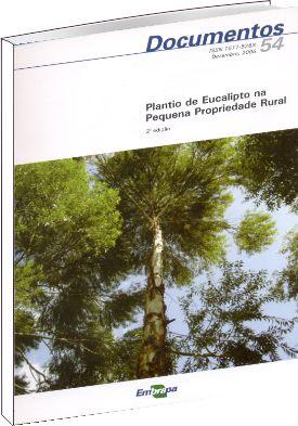 Plantio de Eucalipto na Pequena Propriedade Rural