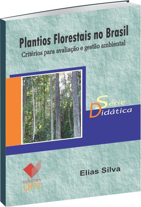 Plantios Florestais no Brasil