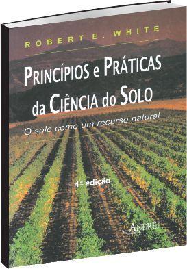 Princípios e Práticas da Ciência do Solo - 4ª Ed.
