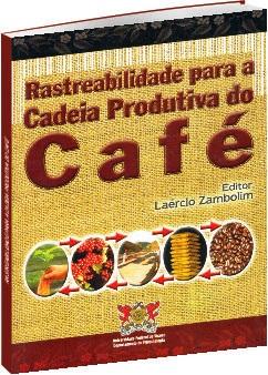 Rastreabilidade para a Cadeia Produtiva do Café