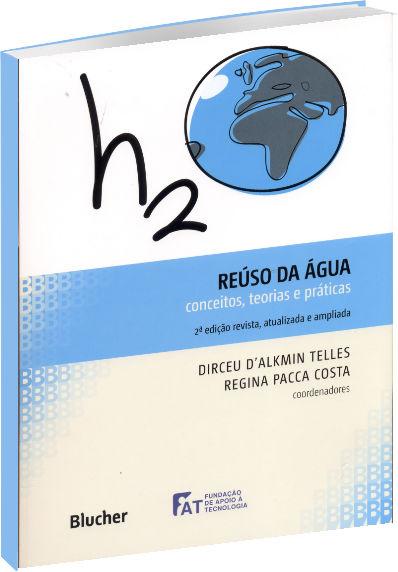 Reúso da Água - Conceitos Teorias e Práticas - 2ª edição