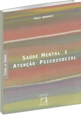 Saúde Mental e Atenção Psicossocial