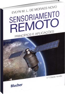 Sensoriamento Remoto - Princípios e Aplicações - 4ª Edição