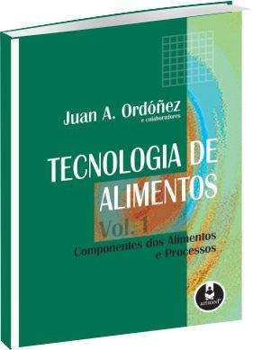 Tecnologia de Alimentos - Vol. 1 - Componentes dos Alimentos e Processos