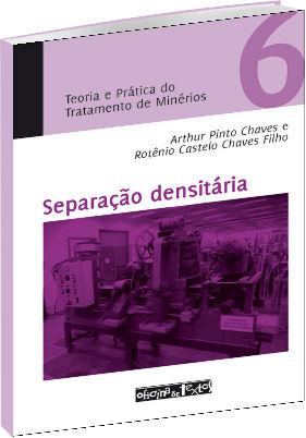 Separação Densitária - Teoria e Prática do Tratamento de Minérios 6