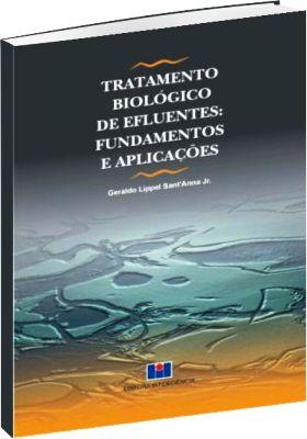 Tratamento Biológico de Efluentes: Fundamentos e Aplicações