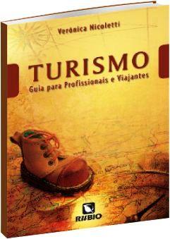 Turismo - Guia para profissionais e viajantes