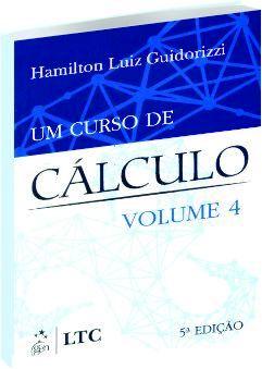 Um Curso de Cálculo - Vol. 4