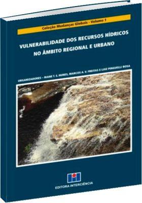 Vulnerabilidade dos Recursos Hídricos no Âmbito Regional e Urbano