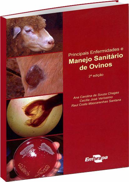 Principais enfermidades e manejo sanitário de ovinos 2ª Edição