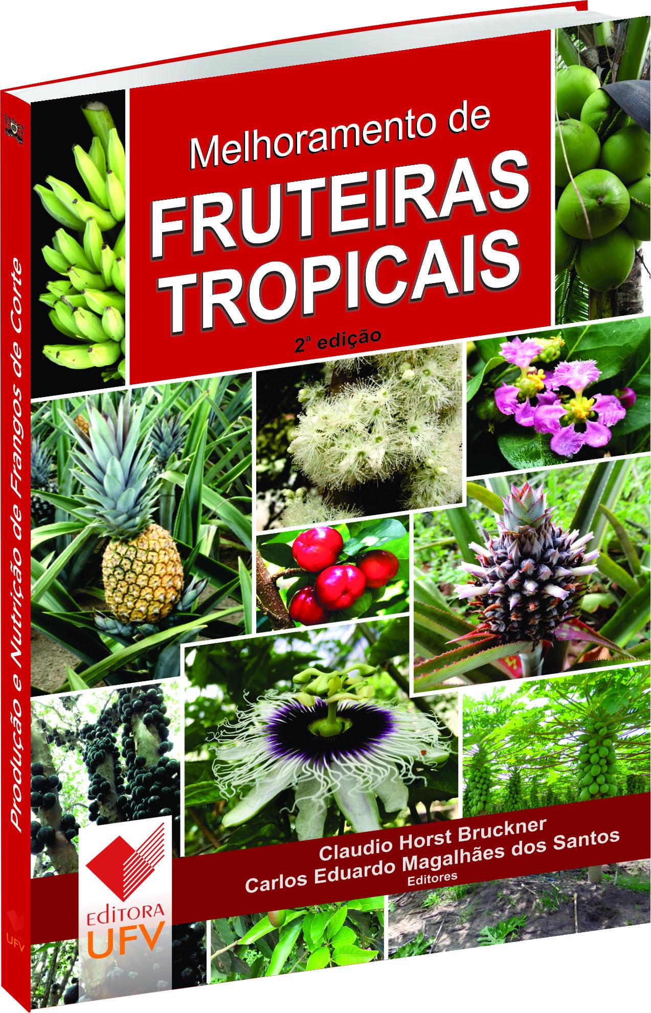 Melhoramento de Fruteiras Tropicais - 2ª Edição