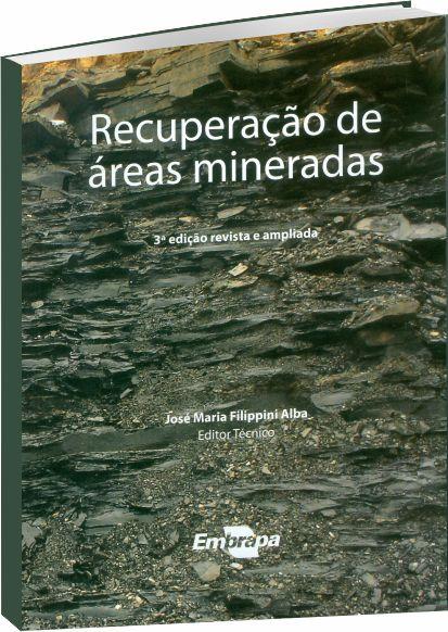 Recuperação de Áreas Mineradas 3ª Ed.