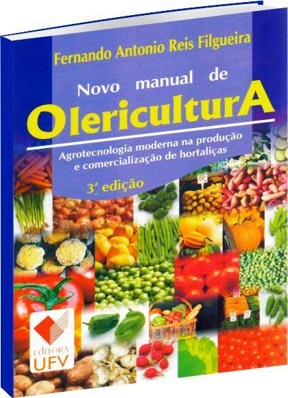 Novo Manual de Olericultura - 3ª Edição