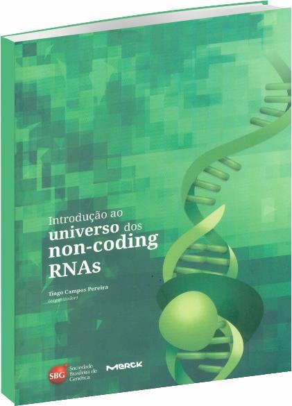 Introdução ao Universo dos Non-Coding RNAs
