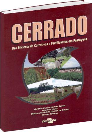 Cerrado: Uso Eficiente de Corretivos e Fertilizantes em Pastagens