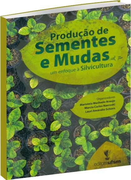 Produção de Sementes e Mudas