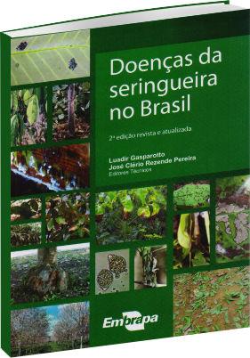 Doenças da Seringueira no Brasil - 2ª Edição