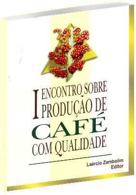 I Encontro sobre Produção de café com Qualidade
