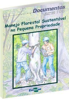 Manejo Florestal Sustentável na Pequena Propriedade