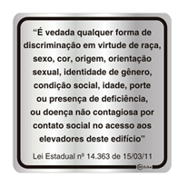 Placa de Aviso Vedada a Discriminação 16x16cm - C16024 - Indika