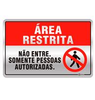 Placa de Aviso Área Restrita.não Entre.somente Pessoas Autorizadas 16x25cm - C25026 16x25 - Indika