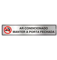 Placa de Aviso Ar Condicionado, Manter a Porta Fechada 5x25cm - C05029 - Indika