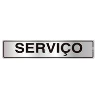 Placa de Aviso Serviço 5x25cm - C05086 - Indika
