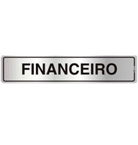 Placa de Aviso Financeiro 5x25cm - C05104 - Indika