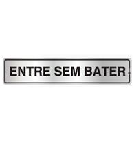 Placa de Aviso Entre Sem Bater 5x25cm - C05010 - Indika