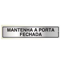 Placa de Aviso Mantenha a Porta Fechada 5x25cm - C05025 5x25cm - Indika