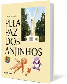 Pela Paz dos Anjinhos