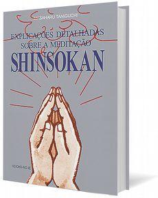 Explicações Detalhadas Sobre a Meditação Shinsokan