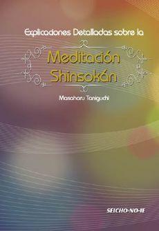 Explicaciones Detalladas sobre la Meditación Shinsokán - Espanhol