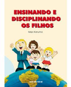 Ensinando e Disciplinando os Filhos