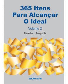 365 Itens para Alcançar o Ideal Vol.2