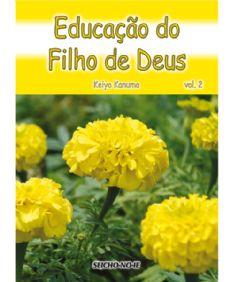 Educação do Filho de Deus Vol.2