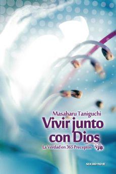 Vivir junto con Dios - La Verdad en 365 Preceptos - Espanhol