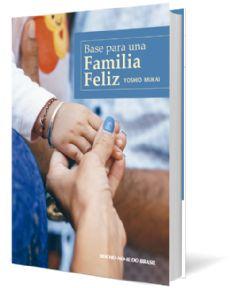 Base para una Familia Feliz - Espanhol