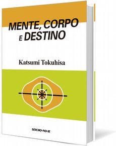 Mente, Corpo e Destino (Pocket Book)