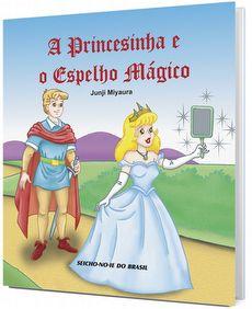 A Princesinha e o Espelho Mágico