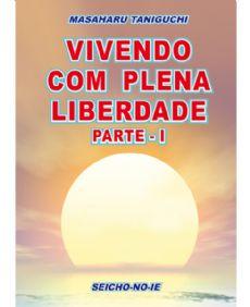 Vivendo com Plena Liberdade - vol. 1