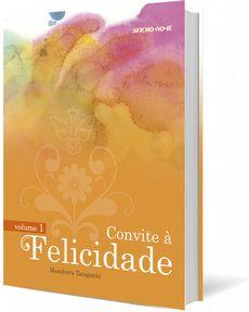 Convite à Felicidade Vol.1