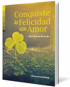 Conquiste la Felicidad con Amor - Espanhol